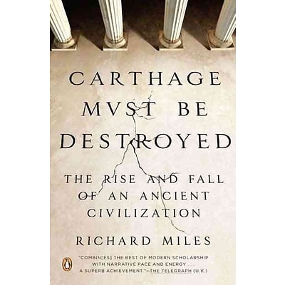 PENGUIN GROUP USA Carthage Must Be Destroyed Paperback Book
