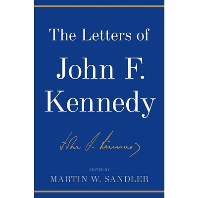 St. Martins Press The Letters of John F. Kennedy Hardcover Book