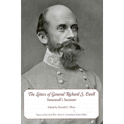 University of Tennessee Press The Letters of General Richard S. Ewell Book