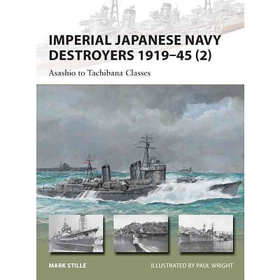 OSPREY PUB CO Imperial Japanese Navy Destroyers 1919-45 (2) Book
