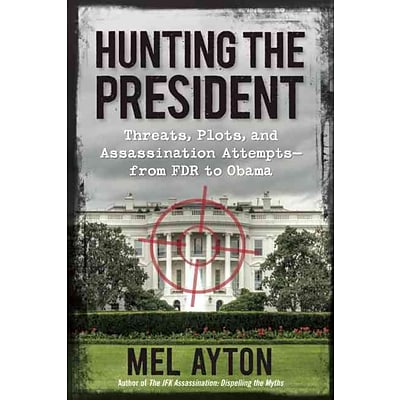 PERSEUS BOOKS GROUP Hunting the President Book