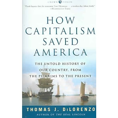 Random House How Capitalism Saved America Book