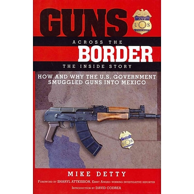 PERSEUS BOOKS GROUP Guns Across the Border Book