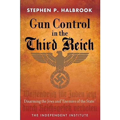 INDEPENDENT PUB GROUP Gun Control in the Third Reich Book