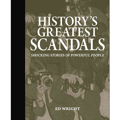 BAKER & TAYLOR PUB Historys Greatest Scandals Book