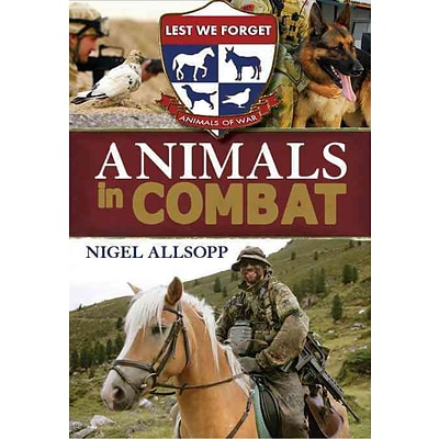 MIDPOINT TRADE BOOKS INC Animals In Combat Book