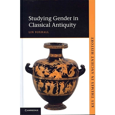 Cambridge University Press Studying Gender in Classical Antiquity Hardcover Book