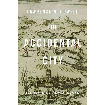 Harvard University Press The Accidental City Book