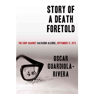 St. Martins Press Story of a Death Foretold: The Coup Against Salvador Allende... Hardcover Book