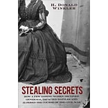 Stealing Secrets: How a.. Paperback Book