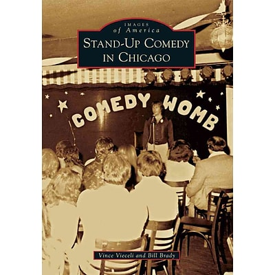 Arcadia Publishing Stand-Up Comedy in Chicago Book