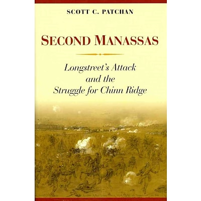 POTOMAC BOOKS INC Second Manassas: Longstreets Attack and the Struggle for... Hardcover Book