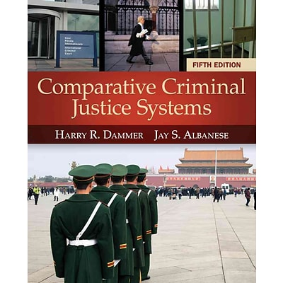 CENGAGE LEARNING® Comparative Criminal Justice Systems Book
