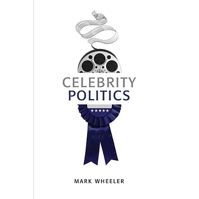 JOHN WILEY & SONS INC Celebrity Politics Book