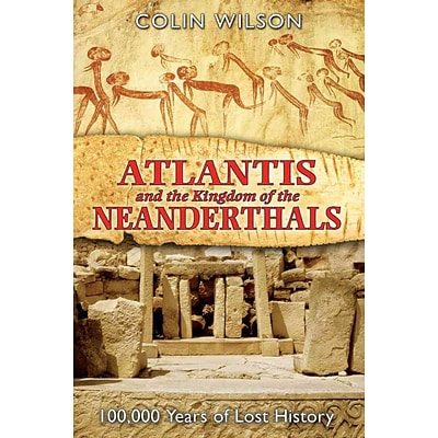 INNER TRADITIONS Atlantis and the Kingdom of the Neanderthals Book
