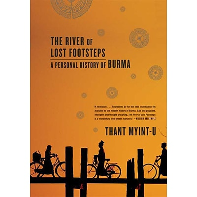 FARRAR STRAUS & GIROUX The River of Lost Footsteps: A Personal History of Burma Paperback Book