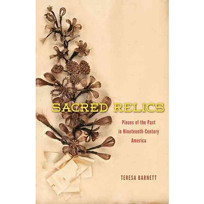 The University of Chicago Press Sacred Relics Hardcover Book