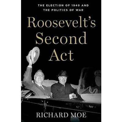 Oxford University Press Roosevelts Second Act Hardcover Book