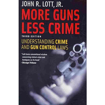 Univ of Chicago Pr More Guns, Less Crime Book