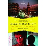 Maximum City Paperback Book