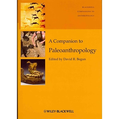 JOHN WILEY & SONS INC A Companion to Paleoanthropology Book