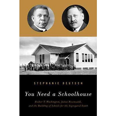NORTHWESTERN UNIV PR You Need a Schoolhouse Hardcover Book