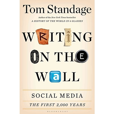 St. Martins Press Writing on the Wall: Social Media - The First 2000 Years Hardcover Book