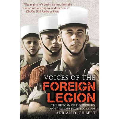PERSEUS BOOKS GROUP Voices of the Foreign Legion Book