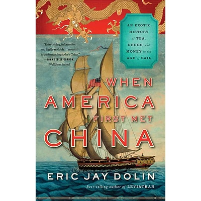 W. W. Norton & Company When America First Met China Paperback Book