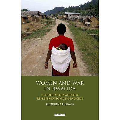 Palgrave Macmillan Women and War in Rwanda Book