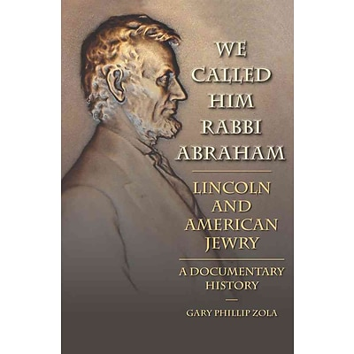 Southern Illinois University Press We Called Him Rabbi Abraham Hardcover Book