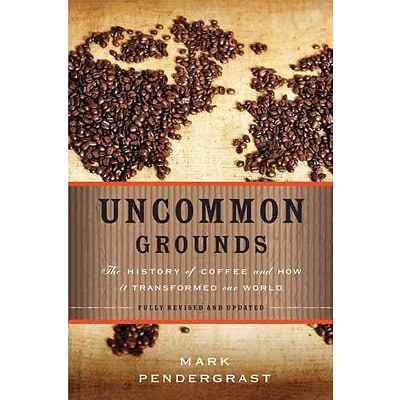 PERSEUS BOOKS GROUP Uncommon Grounds Paperback Book