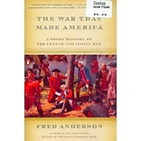 The War That Made America Paperback Book