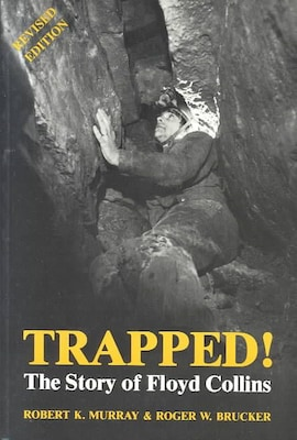 """""""trapped! The Story Of Floyd Collins"""" Book"""