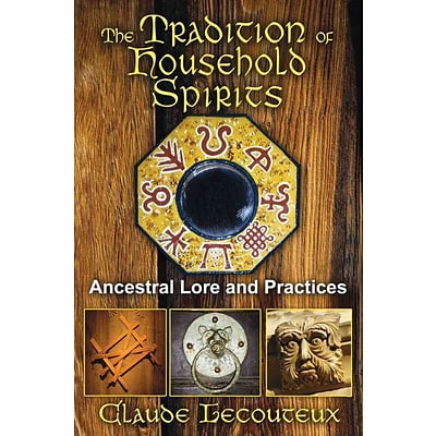 INNER TRADITIONS The Tradition of Household Spirits Book