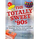 The Totally Sweet 90s Book