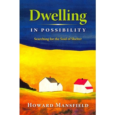 UNIV PR OF NEW ENGLAND Dwelling in Possibility Book