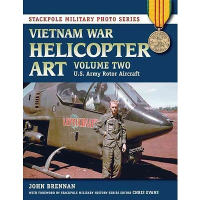 STACKPOLE BOOKS Vietnam War Helicopter Art: Vol. 2, U.S. Army Rotor Aircraft Paperback Book
