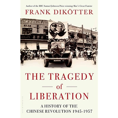 St. Martins Press The Tragedy of Liberation: A History of the Chinese... Hardcover Book