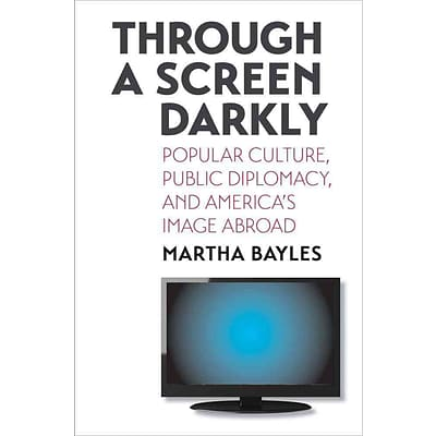 Yale University Press Through a Screen Darkly Hardcover Book