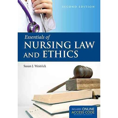 JONES & BARTLETT LEARNING Essentials of Nursing Law and Ethics Book