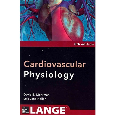 MCGRAW-HILL Cardiovascular Physiology Book