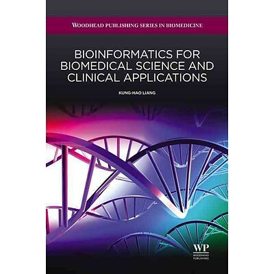 Elsevier Science Ltd Bioinformatics For Biomedical Science And Clinical Applications Book