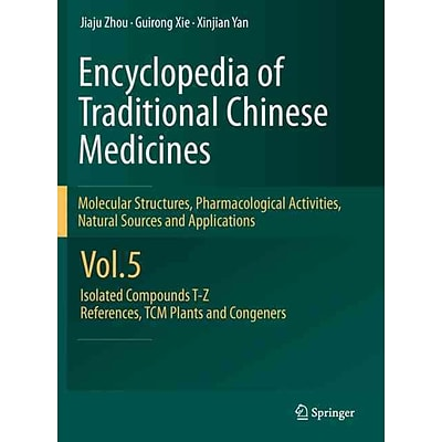 Springer Encyclopaedia of Traditional Chinese Medicines Vol. 5 Book