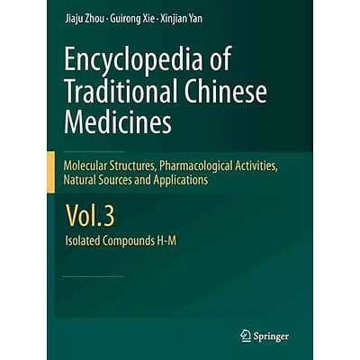 Springer Encyclopaedia of Traditional Chinese Medicines Vol. 3 Book