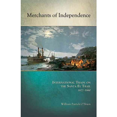 Truman State University Press Merchants of Independence Paperback Book