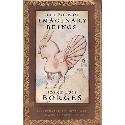 PENGUIN GROUP USA The Book of Imaginary Beings  Book