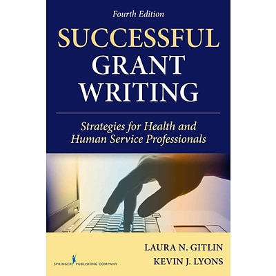 Springer Publishing Company Successful Grant Writing Book