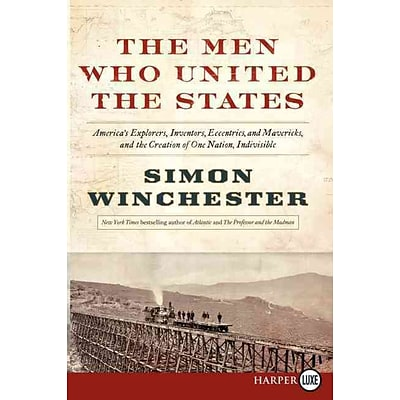 HARPERCOLLINS The Men Who United the States Paperback Book