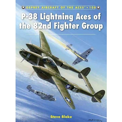 OSPREY PUB CO P-38 Lightning Aces of the 82nd Fighter Group Book